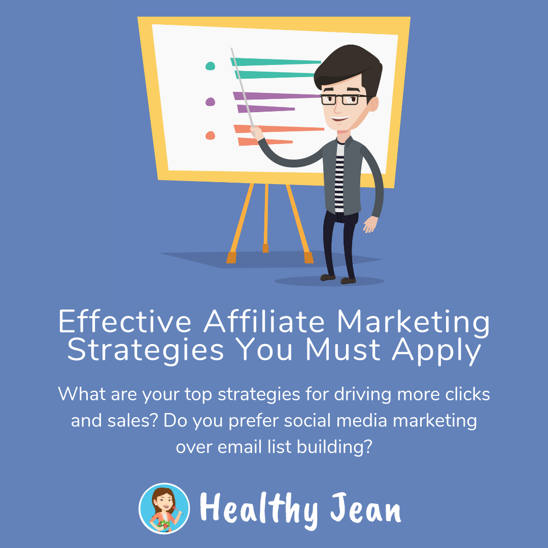 Effective Affiliate Marketing Strategies You Must Apply